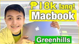 MURANG MACBOOK | 18K LANG! GREENHILLS