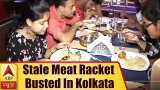 Kolkata: Rotten Meat From Dump Yards Being Served in Restaurant Leaves Customers in Shock | ABP News