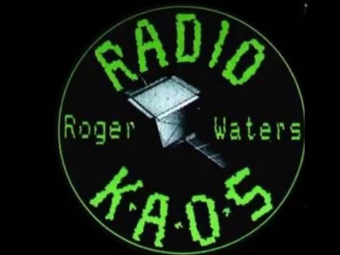Radio KAOS  Roger Waters  Extended Version