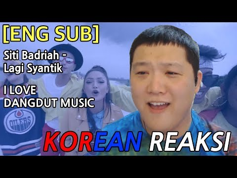 Download Lagu  KOREA Reaksi I LOVE DANGDUT!!! Siti Badriah - Lagi Syantik Mp3 Free