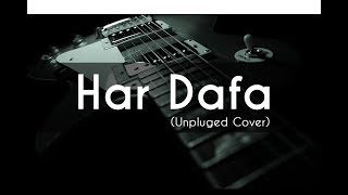 download lagu Har Dafa Unpluged  Rahul Jain  Tu Aashiqui gratis