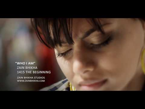 Who I Am - Zain Bhikha featuring Abdul Malik Ahmad - Official Video