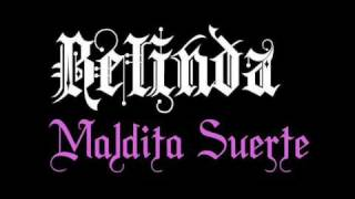 Watch Belinda Maldita Suerte video