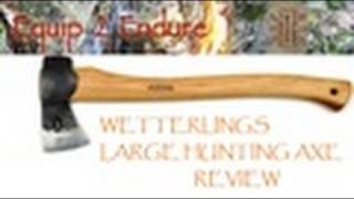 Wetterlings Large Hunting Axe Review, Equip 2 Endure