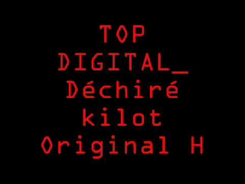 TOP DIGITAL Déchiré kilot