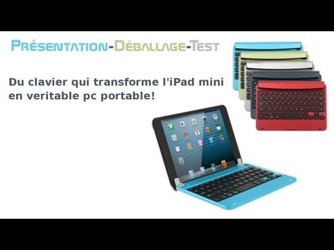Déballage : Le clavier qui transforme l'iPad mini en pc portable!
