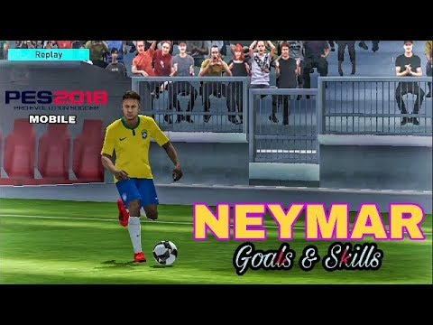 NEYMAR Goals & Skills in PES 2018 Mobile