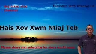 Mloog Xov Xwm Ntiaj Teb. 1/22/2018