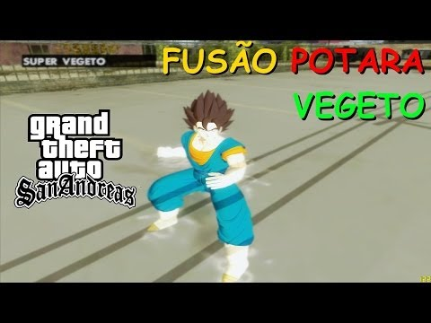 DOWNLOAD MOD DBZ FUSÃO POTARA DE GOKU E VEGETA GTA SAN ANDREAS BY OLIVEIRA FULL