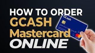 GCash Tutorial: How to Order GCash Mastercard Online