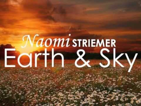 Naomi Striemer 'Earth & Sky' Lyric Video