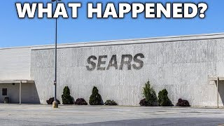 What Happened to Sears? Sears History and Bankruptcy