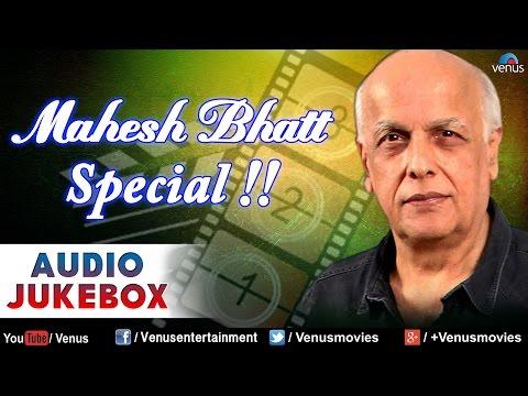 Mahesh Bhatt Special : Best Bollywood Songs || Audio Jukebox