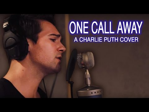 """Charlie Puth - """"One Call Away"""" (James Maslow Cover)"""