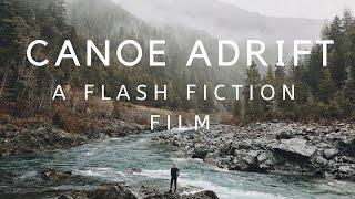 Canoe Adrift | FLASH FICTION FILM | Nostalgic Short Story Narration