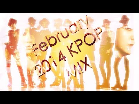 February 2014 Kpop Mix video