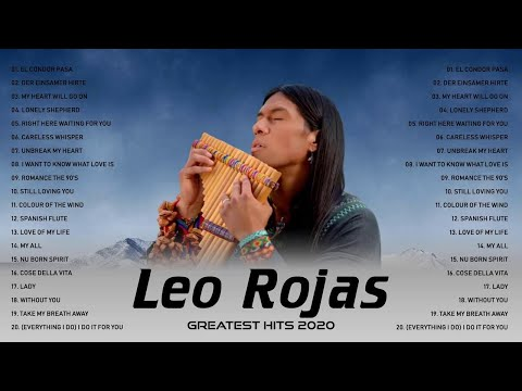 Leo Rojas Greatest Hits Full Album 2020 | Best of Pan Flute | Leo Rojas Sus Exitos 2020 #4