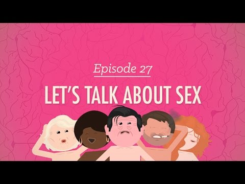 Let's Talk About Sex: Crash Course Psychology #27