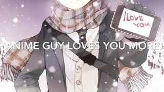Anime guy loves you more -ASMR