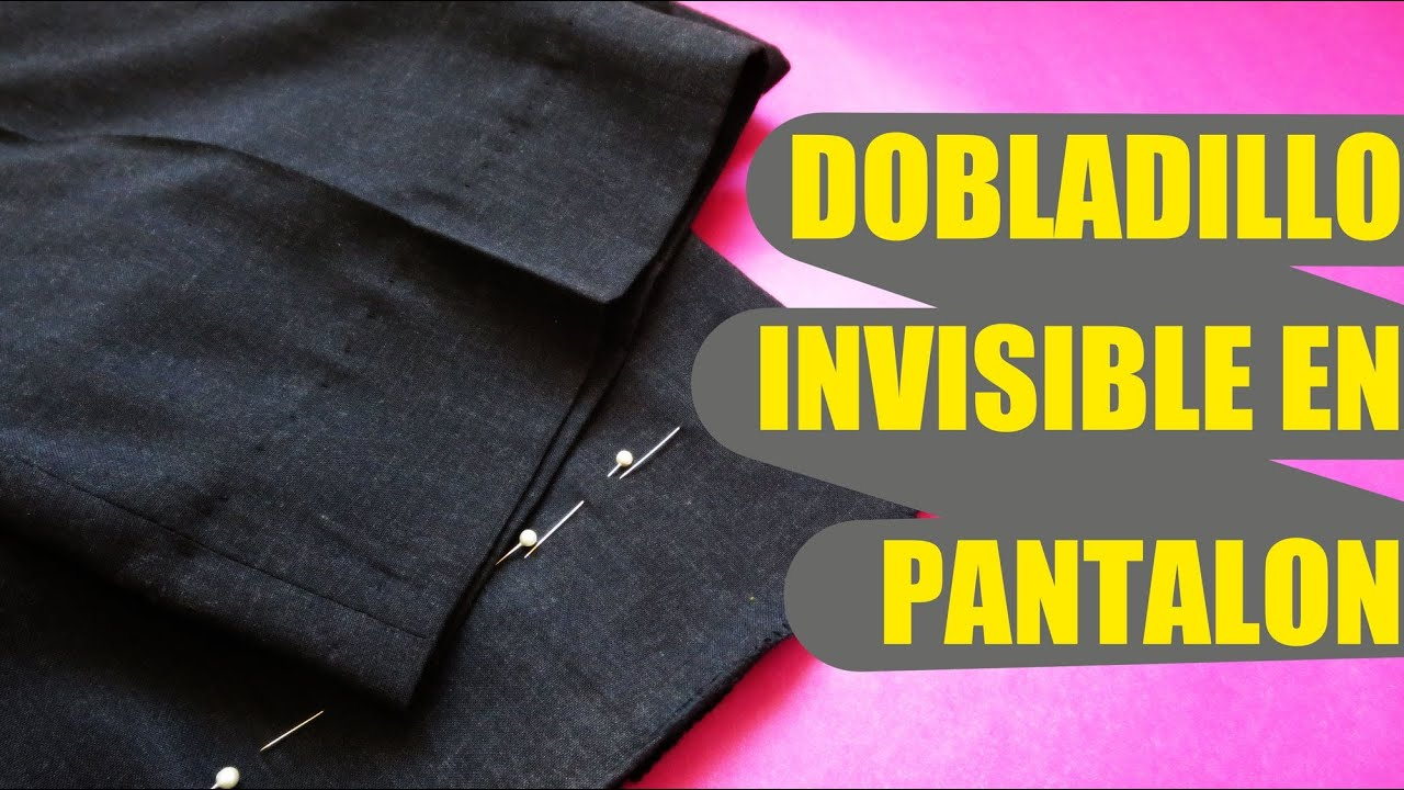 Cómo realizar un dobladillo invisible en pantalón - YouTube
