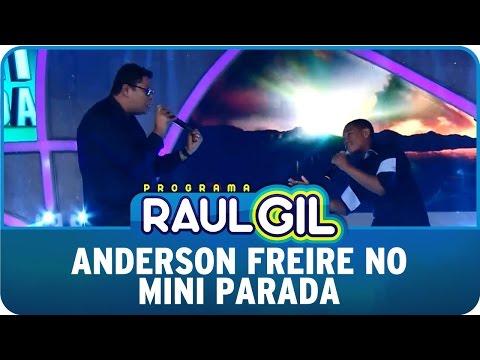 Programa Raul Gil (25/04/15) - Anderson Freire no Mini Parada