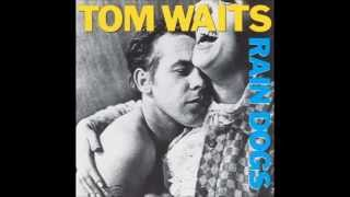 Watch Tom Waits Singapore video