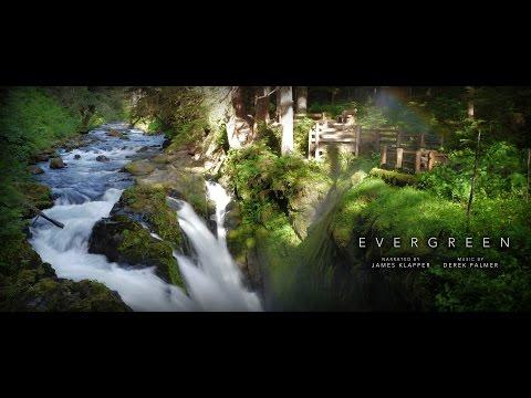 EVERGREEN - A National Parks Documentary (Rainier, St. Helens, Olympic, North Cascades)