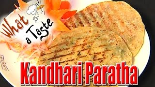 Kandhari Paratha Recipe || What A Taste || Vanitha TV