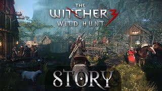 Story - The Witcher 3: Wild Hunt | What can we expect from it?