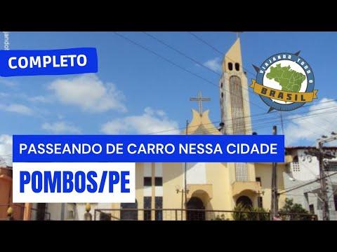 Viajando Todo o Brasil - Pombos/PE - Especial