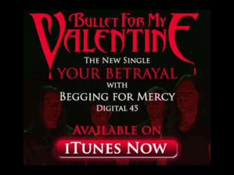 Bullet For My Valentine- Your Betrayal (with Lyrics) High Quality Video