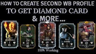 MKX Mobile. How To Create Second WB profile id to get MKX Diamond Card . Mortal kombat x glitch.