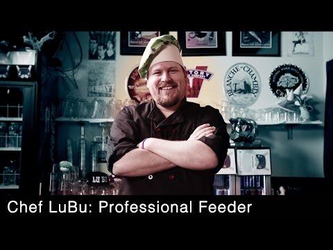 Chef LuBu: Professional Feeder
