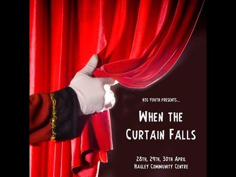 When The Curtain Falls - TRAILER