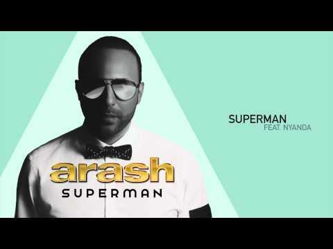 Смотреть клип Arash ft. Nyanda - Superman