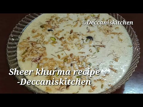 Hyderabadi Sheer khurma recipe || Eid Special Sheer khorma recipe