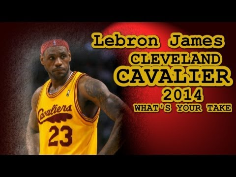 Lebron James back to  Cavs 2014