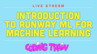 Introduction to RunwayML