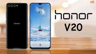 Honor V20 First Look, 8GB RAM, Kirin 980, Price, Release Date, Features, Specs, Launch, Official
