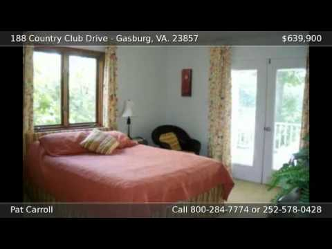 188 Country Club Drive GASBURG VA 23857