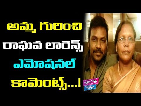 Raghava Lawrence's Comments On His Mother | Tollywood | Movie Updates | YOYO Cine Talkies