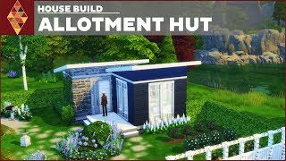 The Sims 4 - House Build - Allotment Hut | HD