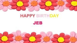 Jeb   Birthday Postcards & Postales - Happy Birthday