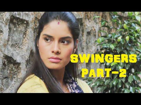 """""""SWINGERS"""" - A SHORT FILM (PART - 2) #1"""