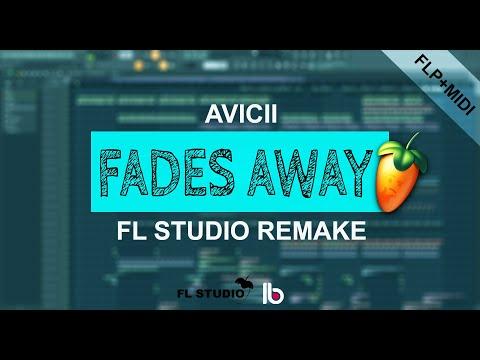 Avicii - Fades Away (FL Studio Remake) + FLP/Midi