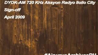 Dyok Am Aksyon Radyo 720 Khz Iloilo City Sign Off April 2009
