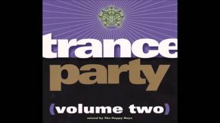 Trance Party Volume Two