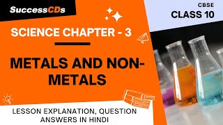 Metals and non metals Class 10 Science Chapter 3,  Explanation, Question answers