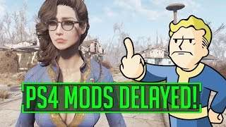 Fallout 4 - PS4 MODS BETA DELAYED UNTIL NEXT MONTH!?