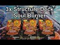 3x YuGiOh Structure Deck SOUL BURNER Opening 4K mp3